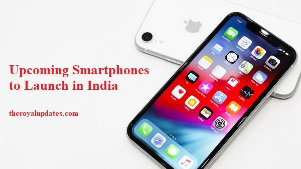 upcoming smartphones india