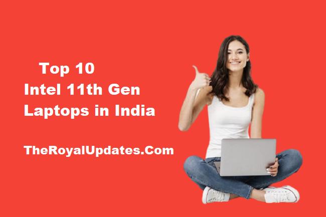 Intel 11th Gen Laptops India